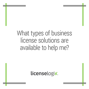Business licensing solutions available