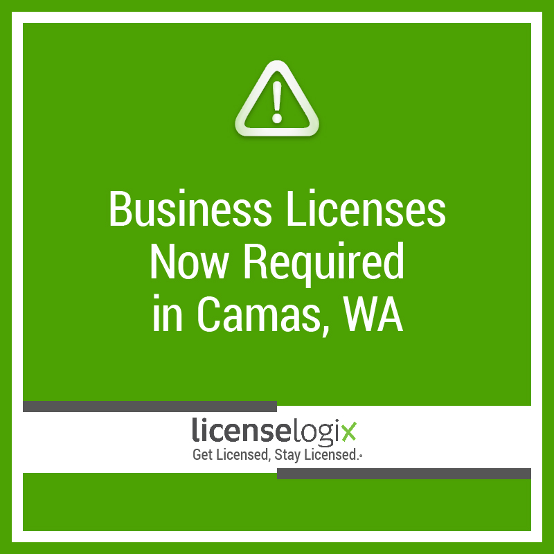 business licenses now required in Camas WA