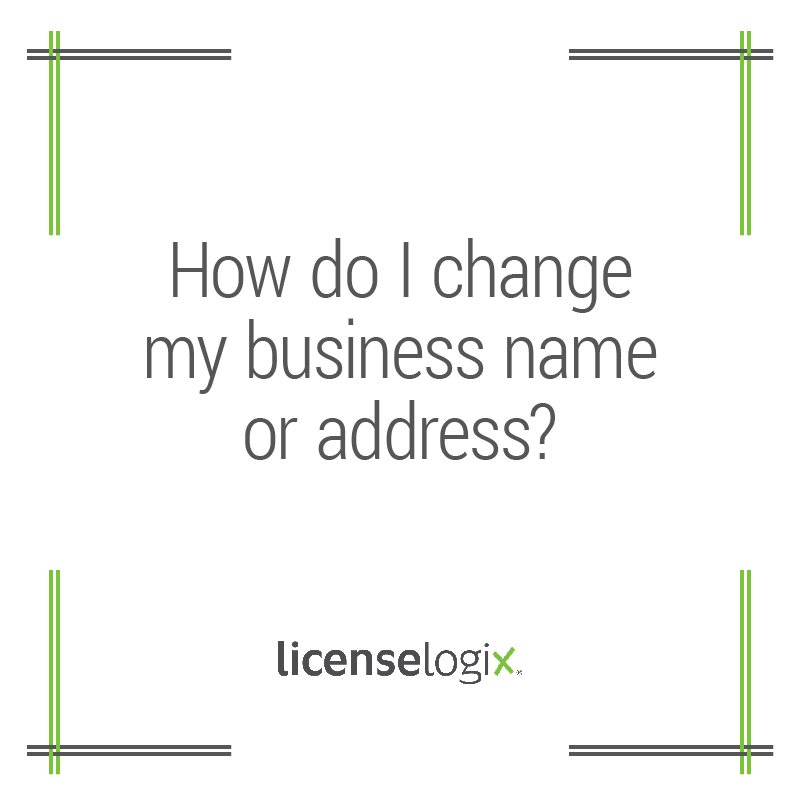 Changing Business Name Or Address