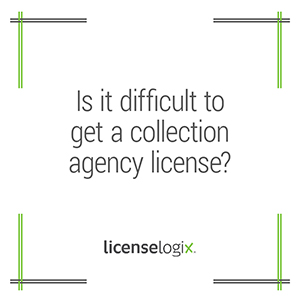 Is it difficult to get a collection agency business license