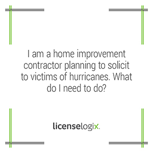 How should a home improvement contractor solicit victims of a hurricane