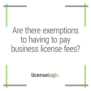 Are there exemptions to having to pay business license fees