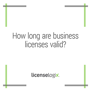 How long are business licenses valid