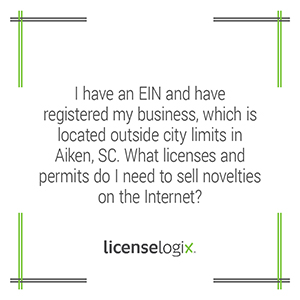 What licenses are needed to sell novelties online for a business located near Aiken South Carolina