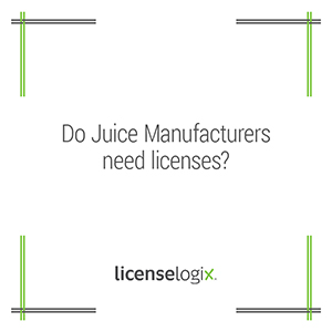 Do juice manufacturers need licenses