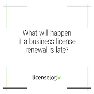 What happens if a business license renewal is late