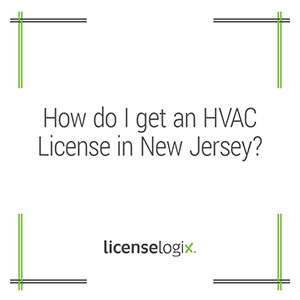 How to get an HVAC license in New Jersey