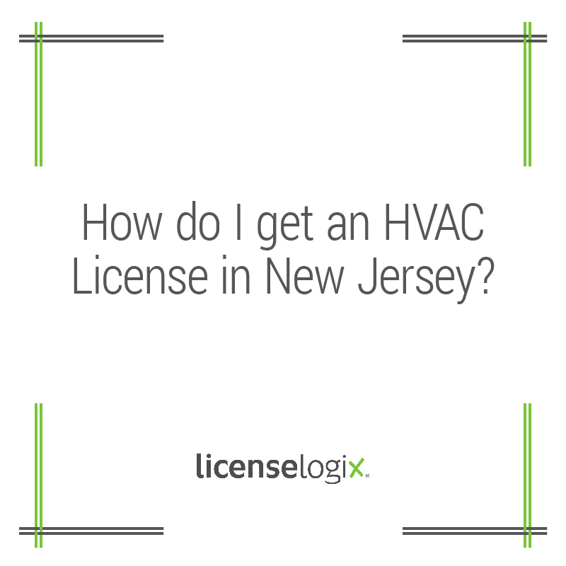 How do I get an HVAC License in New Jersey?