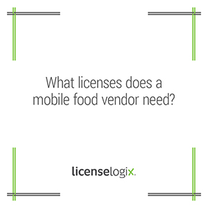 What licenses does a mobile food vendor need