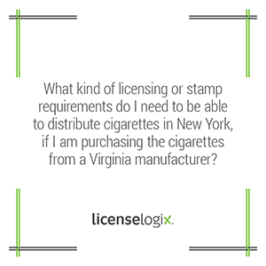 What are the New York licensing or stamp requirements to distribute cigarettes purchased from a Virginia manufacturer