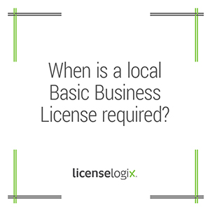When is a local business license required