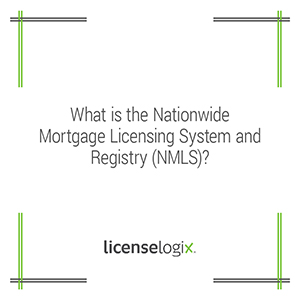 What is the Nationwide Mortgage Licensing System and Registry NMLS