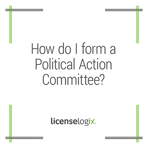 How do I form a Political Action Committee PAC