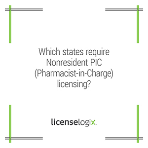 Which states require non-resident PIC pharmacist-in-charge licensing