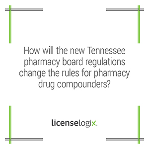 Tennessee pharmacy board regulations for drug compunders