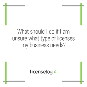 What should I do if I am insure what licenses my business needs