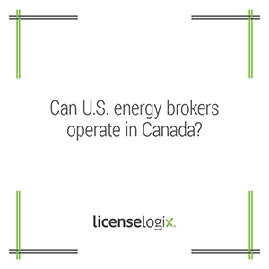 Can U.S. energy brokers operate in Canada