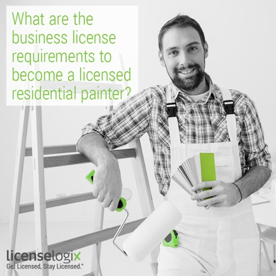 What are the business licensing requirements to become a licensed residential painter